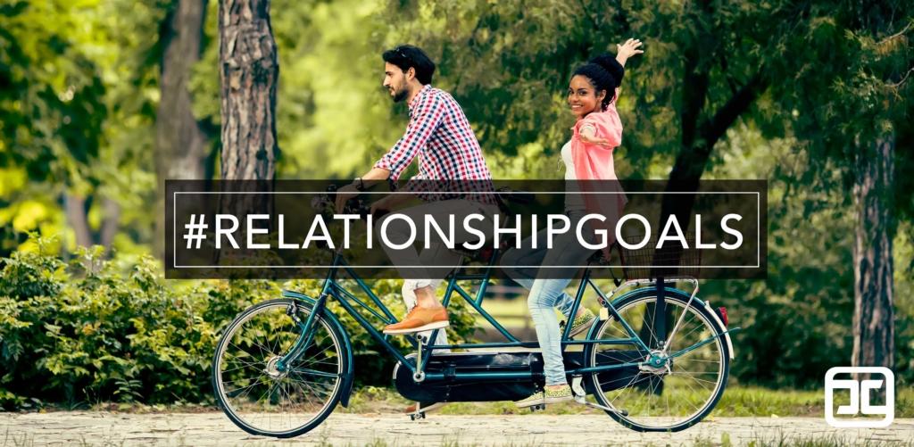 Current Series: #RelationshipGoals