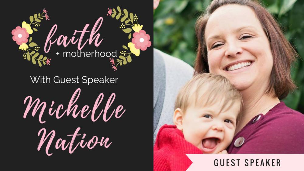 Guest Speaker- Michelle Nation